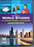 img - for World Studies: The United States and Canada (Prentice Hall World Studies) book / textbook / text book