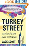 Turkey Street: Jack and Liam move to...