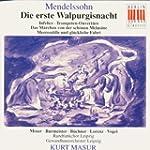 Mendelssohn : Die erste Walpurgisnach...