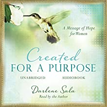 Created for a Purpose (       UNABRIDGED) by Darlene Sala Narrated by Darlene Sala