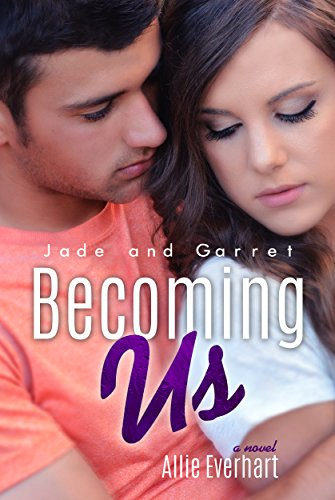 Allie Everhart - Becoming Us (The Jade Series #7)