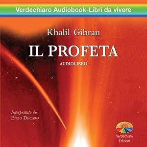 Il Profeta [The Prophet] | [Khalil Gibran]
