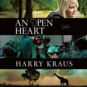 An Open Heart: A Novel | [Harry Kraus]