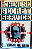 img - for The Chinese Secret Service by Roger Faligot (1990-09-01) book / textbook / text book