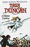 """Afficher """"Tara Duncan n° 12<br /> L'Ultime combat"""""""