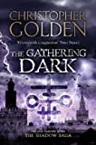 The Gathering Dark. by Christopher Golden