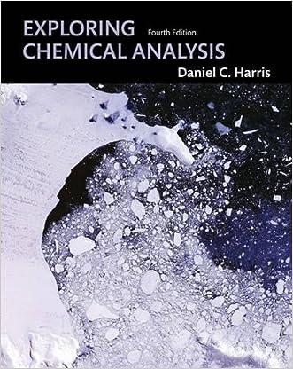 Exploring Chemical Analysis written by Daniel C. Harris