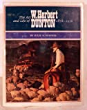 img - for The Art and Life of W. Herbert Dunton, 1878-1936 by Julie Schimmel (1984-10-01) book / textbook / text book
