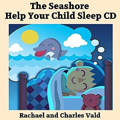Help Children Sleep Bedtime Audiobook CD - Seashore