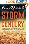 The Storm of the Century: Tragedy, He...