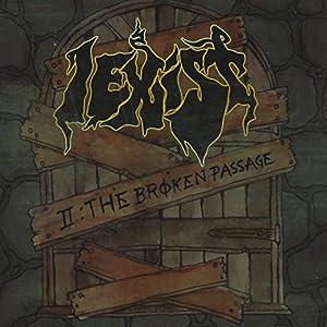 II: the Broken Passage