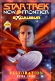 Star Trek: New Frontier: Excalibur #3: Restoration: Excalibur #3 (Star Trek: The Next Generation)