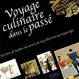 """Afficher """"Voyage culinaire dans le passé"""""""