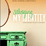 Salvaging My Identity (Member Book)