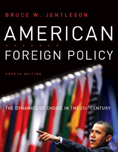 American Foreign Policy: The Dynamics of Choice in the...