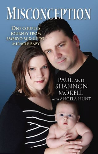Misconception: One Couple's Journey from Embryo Mix-Up to...