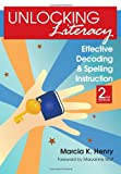 img - for Unlocking Literacy: Effective Decoding and Spelling Instruction, Second Edition book / textbook / text book