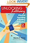 Unlocking Literacy: Effective Decodin...