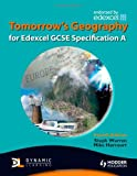 Mike Harcourt Tomorrow's Geography for Edexcel GCSE: Specification A (TG)