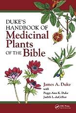 Duke's Handbook of Medicinal Plants of the Bible