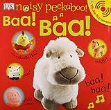 Dorling Kindersley Noisy Peekaboo! Baa! Baa!