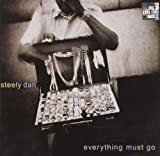 Everything Must Go by Steely Dan (2003-08-02)