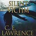Silent Victim Audiobook by C E. Lawrence Narrated by Christian Rummel