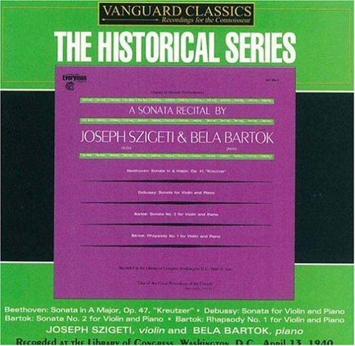 A Sonata Recital by Joseph Szigeti & Béla Bartók