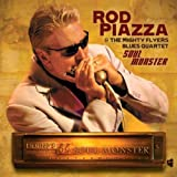 Soul Monster Rod Piazza & the Mighty Flyers Blues Quartet