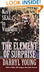 The Element of Surprise: Navy SEALS i...