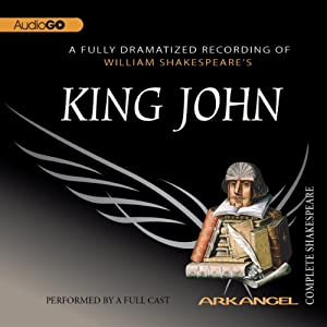 King John: The Arkangel Shakespeare | [William Shakespeare]