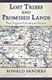 img - for Ronald Sanders: Lost Tribes and Promised Lands : The Origins of American Racism (Paperback); 2015 Edition book / textbook / text book