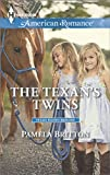 The Texans Twins (Harlequin American Romance\Texas Rodeo B)