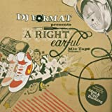 DJ Format presents A Right Earful Mix Tape, Vol. 1
