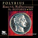 Rome and the Mediterranean Vol. 1: The Histories Audiobook by  Polybius Narrated by Charlton Griffin