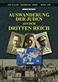 img - for Auswanderung der Juden aus dem Dritten Reich (Holocaust Handb cher) (Volume 12) (German Edition) book / textbook / text book