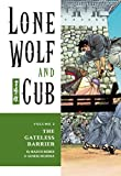 Lone Wolf and Cub 2: The Gateless Barrier (1569715033) by Koike, Kazuo
