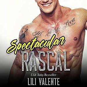 Spectacular Rascal Hörbuch