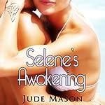 Selene's Awakening | Jude Mason