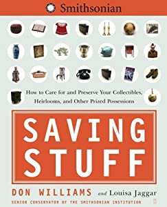 "Cover of ""Saving Stuff: How to Care for a..."