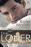 The Loner (The Canyon Club) (Volume 1)