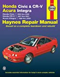 img - for Honda Civic & CR-V - Acura Integra: Honda Civic - 1996 thru 2000 - Honda CR-V - 1997-2001 - Acura Integra 1994 thru 2000 book / textbook / text book