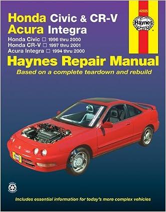 Honda Civic & CR-V - Acura Integra: Honda Civic - 1996 thru 2000 - Honda CR-V - 1997-2001 - Acura Integra 1994 thru 2000