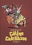 Câline et Calebasse - L'intégrale - tome 3 - Câline et Calebasse (intégrale) 1985-1992