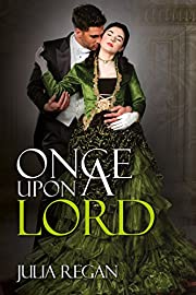 Romance: Once Upon a Lord (Historical Victorian Lord Duke Romance) (Suspense Lady Wallflower Rogue Romance)