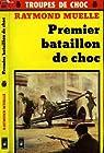 Premier bataillon de choc par Muelle