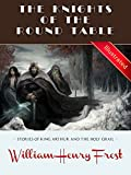 The Knights of the Round Table (Illustrated): Stories of King Arthur and the Holy Grail