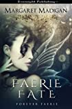 img - for Faerie Fate (Forever Faerie) (Volume 1) book / textbook / text book