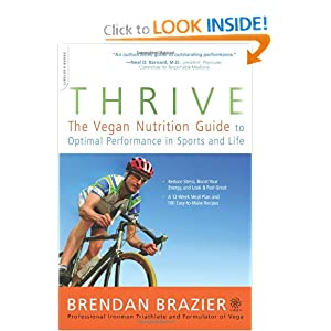 51upQzJ%2BOZL. BO2,204,203,200 PIsitb sticker arrow click,TopRight,35, 76 AA300 SH20 OU01  Thrive: The Vegan Nutrition Guide to Optimal Performance in Sports and Life [Paperback]