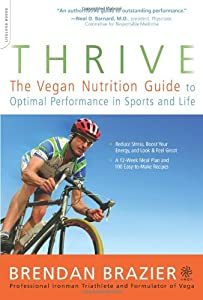 "Cover of ""Thrive: The Vegan Nutrition Gui..."